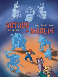 Légendes arthuriennes : Arthur & Merlin : Kid Arthur #1 [2004]