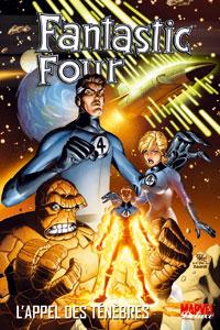 4 fantastiques : Marvel Deluxe : L'Appel des ténèbres [2005]