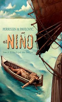 El Niño : L'Archipel des Badjos #3 [2004]