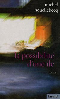 La Possibilité d'une île [2005]