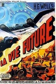 La vie future [1936]