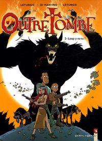 Outre Tombe : Loup y es-tu ? #2 [2005]