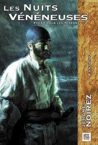 Féerie pour les Ténèbres : Les Nuits Vénéneuses #2 [2005]