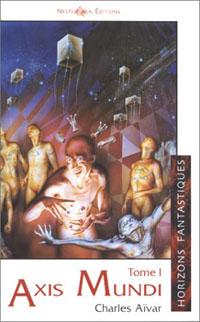 Axis Mundi - Tome 1 [1999]