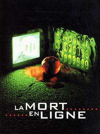 La mort en ligne [2005]