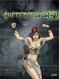 Witness 4 : A coeur perdu [#1 - 2003]
