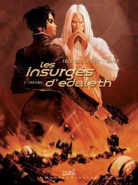 Les insurgés d'Edaleth : Croisade #2 [2005]