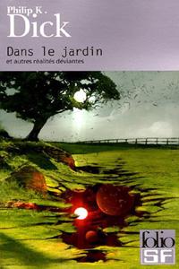 Dans le jardin et autres réalités déviantes [2005]