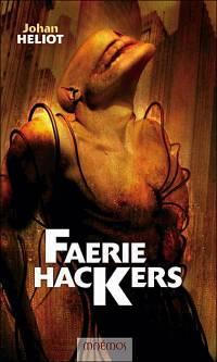 Faerie Hackers [2004]