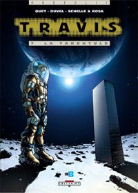 Travis : Vitruvia : La tarentule [#7 - 2005]