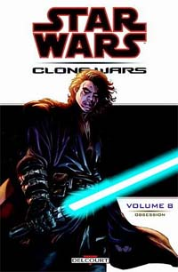 Star Wars Clone Wars : Obsession #8 [2005]