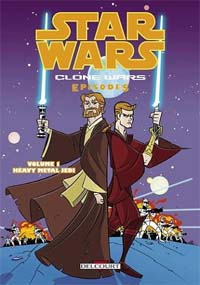 Star Wars : Clone Wars episodes : Heavy Metal Jedi #1 [2005]