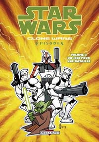 Star Wars : Clone Wars episodes : Un Jedi pour une bataille [#3 - 2005]