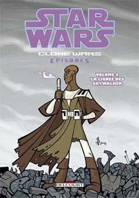 Star Wars : Clone Wars episodes : La Lignée des Skywalker/L'Aventure des Jedi #2 [2005]