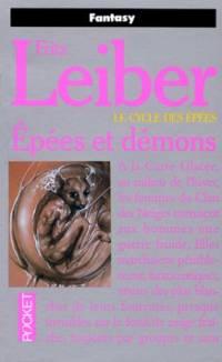 Le Cycle des épées : Fafhrd and the Gray Mouser : Epées et Démons tome 1 [1984]