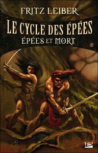 Le Cycle des épées : Fafhrd and the Gray Mouser : Epées et mort tome 2 [1985]
