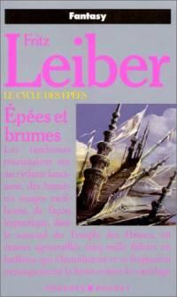 Le Cycle des épées : Fafhrd and the Gray Mouser : Epées et brumes tome 3 [1985]