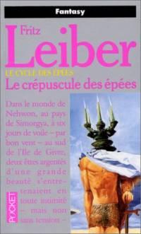 Le Cycle des épées : Fafhrd and the Gray Mouser : Le crépuscule des épées [tome 7 - 1991]