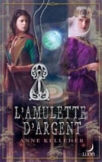 La Dague d'Argent : L'Amulette d'Argent [#2 - 2005]