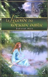 La Légende du Royaume Oublié #1 [2005]