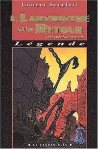 Les Aventures d'Alaet : Le Labyrinthe sans retour #3 [2001]