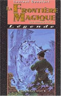 Les Aventures d'Alaet : La Frontière Magique #4 [2001]