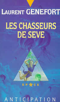 Les Chasseurs de Sève [1994]