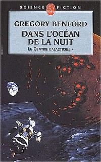 Le centre galactique : Dans l'océan de la nuit #1 [1985]