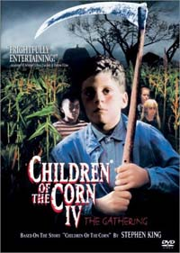 Les enfants du Maïs 4 [1999]