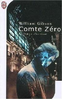 Neuromancien : Comte zéro #2 [1986]