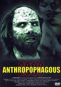 Anthropophagous 2000 [1999]