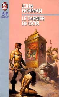 Le Cycle de Gor : Le Tarnier de Gor [#1 - 1975]