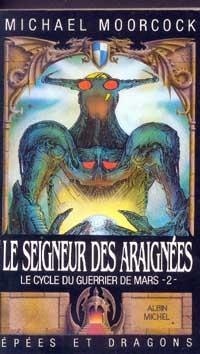 Cycle du guerrier de Mars : Le Seigneur des Araignées #2 [1987]
