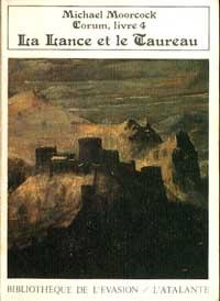 Cycle de Corum : La Lance et le taureau #4 [1989]