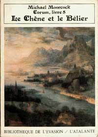 Cycle de Corum : Le Chêne et le Bélier #5 [1989]