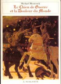 Cycle de Von Bek : Le Chien de Guerre et la Douleur du Monde [#1 - 1983]