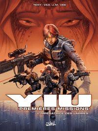Yiu, premières missions : L'impératrice des larmes #3 [2005]