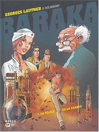 Baraka : La pilule de la chance #1 [2004]