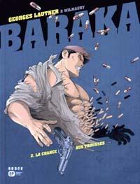 Baraka : La chance aux trousses #2 [2005]