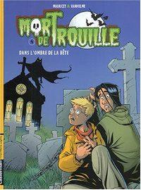 Mort de Trouille : Dans l'ombre de la bête #4 [2004]