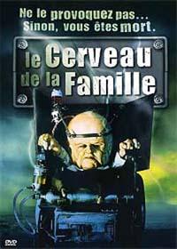 Le Cerveau de la famille [2005]
