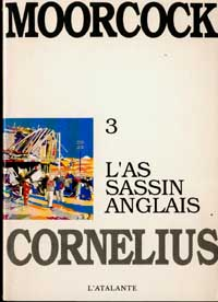 Cycle de Jerry Cornelius : L'Assassin Anglais [#3 - 1991]