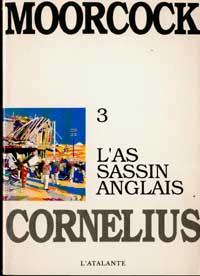Cycle de Jerry Cornelius : L'Assassin Anglais #3 [1991]