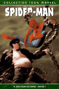 100% Marvel Spider-Man : Docteur Octopuss année 1 #5 [2005]