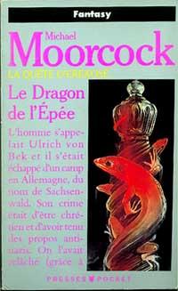 La quête d'Erekosë : Le Dragon de l'épée #3 [1991]