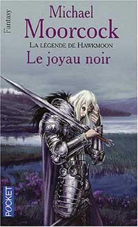 Le Cycle d'Hawkmoon : Le Joyau Noir #1 [1979]