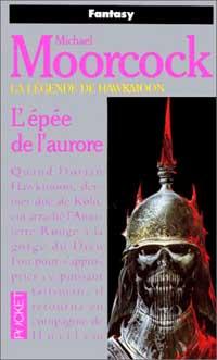 Le Cycle d'Hawkmoon : L'Epée de l'Aurore #3 [1979]