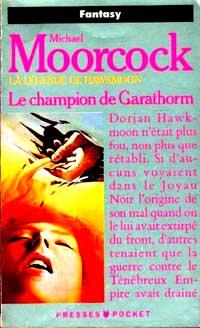 Le Cycle d'Hawkmoon : Le Champion de Garathorm #6 [1989]