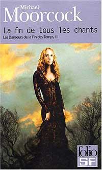 Les Danseurs de la fin des temps : La Fin de tous les Chants #3 [1979]