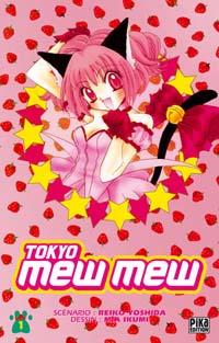 Tokyo Mew Mew, tome 1